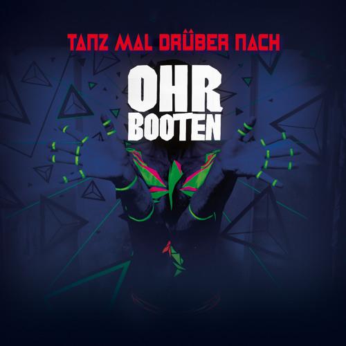 Ohrbooten - Tanz Mal Drueber Nach (Smith & Smart - Remix)