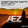 AEZ154 : Sunlight Project feat. Angel Fall - Never Forget You (BluSkay Remix)