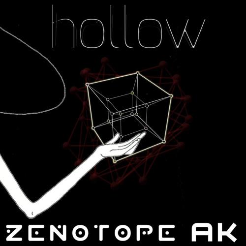 Hollow (Zenotope + AK)