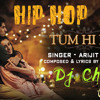Tum Hi Ho Hindi Song Hip hop  Mix  Ft  Dj Chamod
