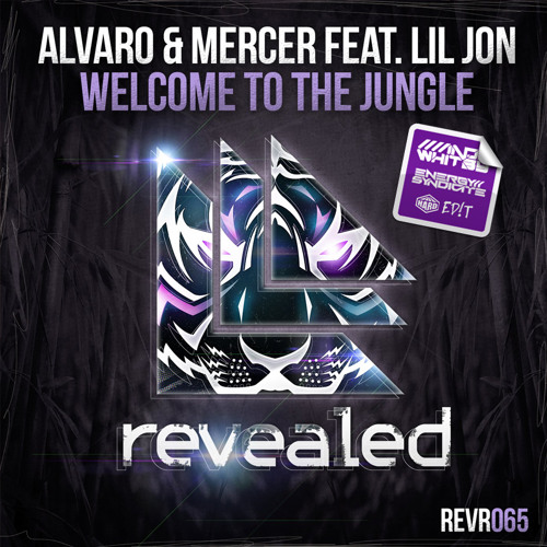Alvaro & Mercer feat Lil Jon - Welcome To The Jungle (Whitby & Syndicate HARD ED!T)