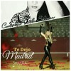 Te Dejo Madrid - Shakira Cover