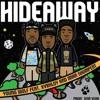 HIDEAWAY- Young Wolf feat. XVRHLDY and Iman Shumpert [Prod. Von Vuai]