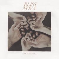 Bliss Nova - All Right
