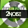 Linkin Park x Felguk - C'mon Numb (2NOISE MashUp) *BUY=FREE DOWNLOAD*