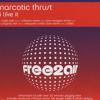 Narcotic Thrust - I Like it (HDSe7en aka Hypnodrum & Se7en Remix)