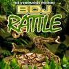 Rattle - BDJ - The Venomous Poizon Band 2015