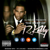 BEST OF R.KELLY (MAY 2015)