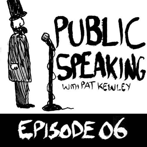 Public Speaking, episode 6: Kevin Cain