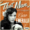 Caro Emerald - That Man (Daytoner Edit)