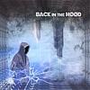 Back In The Hood (Prod. Ship Wrek)