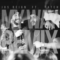 Fetty Wap My Way (Jus Reign & Fateh Doe Remix) Artwork
