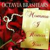 """Octavia Brashears-""""Momma I Honor You"""""""