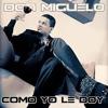 COMO YO LE DOY - La Excelencia Del Mix Dj Joni - DON MIGUELO