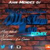 Me Tiene Loco - Pilson & Javier Declara (Mambo Remix Juan Mendez Dj)