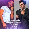Indianlink Radio Star Mulaqat - Ranbir Kapoor & Kashif Harrison, 14th of May 2015 at 9:00 PM (AES)
