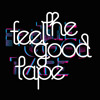 Rocket Styles - The Feel Good Tape