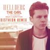Hellberg - The Girl (feat. Cozi Zuehlsdorff) (Distrion Remix)