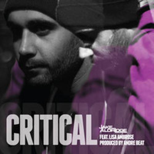 Jake Aldridge - CRITICAL - feat. Lisa Ambrose