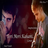 Meghraj Baria Feat. Neel Parekh - Teri Meri Kahani (Cover)