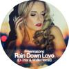 Freemasons feat. Siedah Garrett - Rain Down Love (D-Trax & Wallie Radio Mix)
