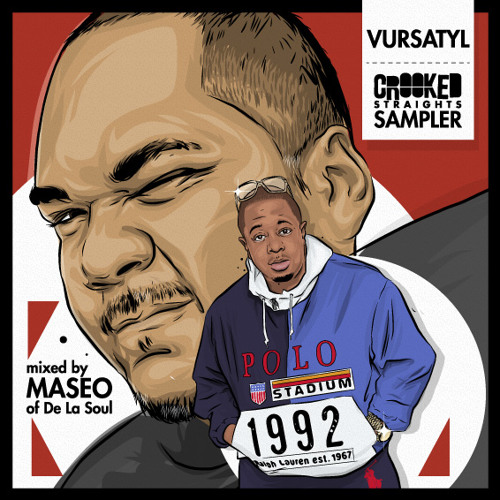 Vursatyl - Crooked Straights Sampler (Mixed by Maseo of De La Soul)
