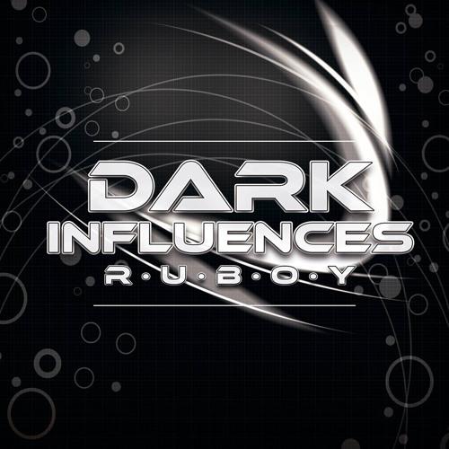 Dj Ruboy  Dark Influences PREVIA