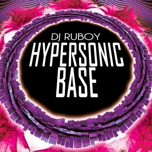 DJ Ruboy -Hypersonic Base PREVIA