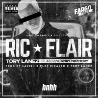 Tory Lanez - Ric Flair (feat. Rory Trustory)