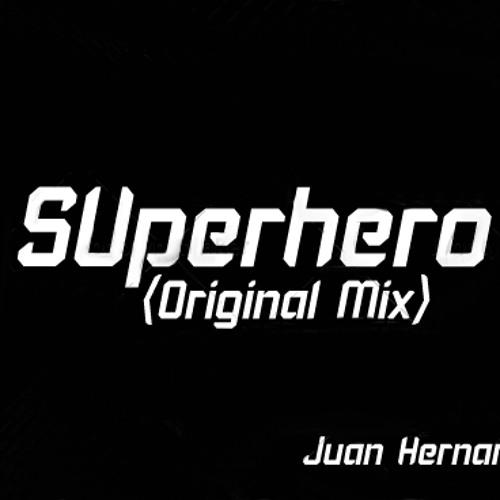 Juan Hernandez - SUperhero