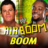 WWE: Boom (Air Boom - Kofi Kingston & Evan Bourne)