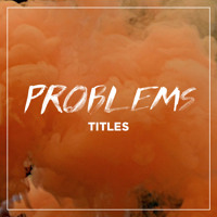 Problems Titles Artwork