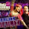 Mari Gali -  Tenu Weds Menu Returns