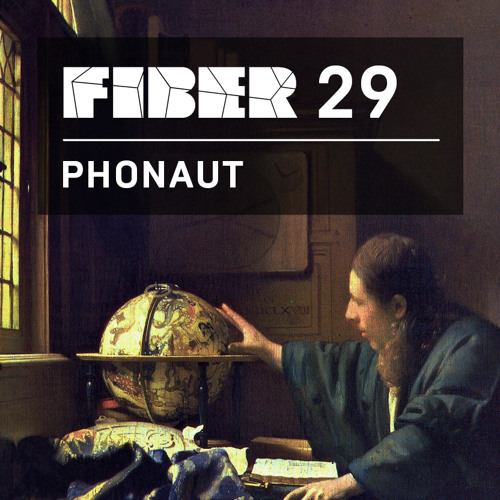 FIBER Podcast 29 - Phonaut