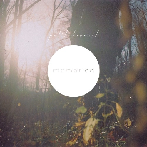 memories by petit biscuit free listening on soundcloud. Black Bedroom Furniture Sets. Home Design Ideas
