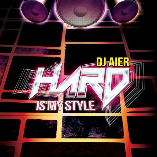 DJ AIER - HARD IS MY STYLE PREVIA
