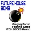 Gregory Porter - Feeling Good (Tom Becks Remix)[FREE DOWNLOAD]