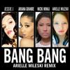 Jessie J, Ariana Grande & Nicki Minaj - Bang Bang (Arielle Mileski Remix) [FREE DOWNLOAD- HIT BUY]