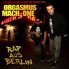 Orgasmus & Mach One feat. Bass Sniper - Berlin West bei Nacht (prod. KS Beats)