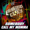 WWE: Somebody Call My Momma (Brodus Clay)