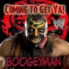 WWE: Coming To Get Ya (Boogeyman)