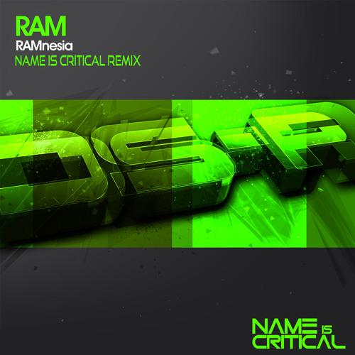 RAM - RAMnesia (Name Is Critical Remix)
