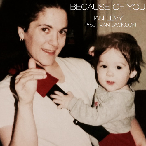 BECAUSE OF YOU (Prod. ivan jackson)