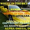 Wheel In The Sky Remix, By Frankiev, All Rights Reserved