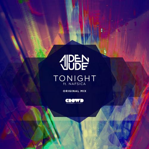 Aiden Jude - Tonight feat. Nafsica (Original Mix)