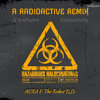 AURA And The Robot DJs - A Radioactive Remix Live (Podcast 5 - 9-2015)