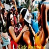 Cafe Rumba - Deep Latin Jazz House Mix