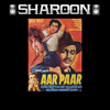 Kabhi Aar Kabhi Paar - Sharoon On The Beat