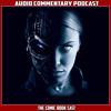 Terminator 3 Rise Of The Machines - Audio Commetary Podcast
