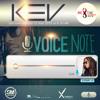 Kev - VoiceNote   2015 Soca Release